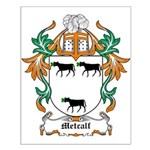 Metcalf Coat of Arms Small Poster