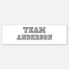 Team Anderson Bumper Bumper Bumper Sticker