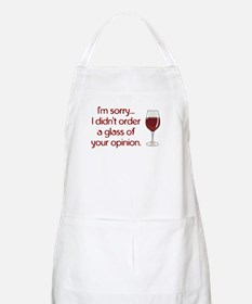 Order Glass Of Your Opinion Apron