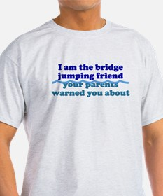 Bridge Jumping Friend T-Shirt