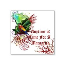 "Margarita Anytime red.png Square Sticker 3"" x 3"""
