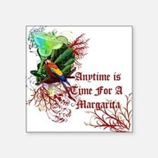 """Margarita Anytime red.png Square Sticker 3"""" x 3"""""""