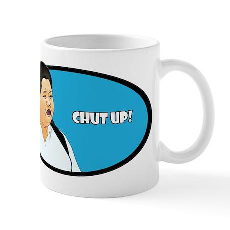 Chut Up! Mug