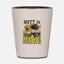Mitt is Mean Shot Glass