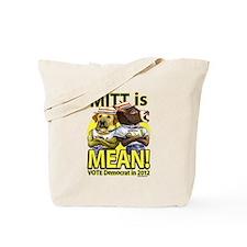 Mitt is Mean Tote Bag