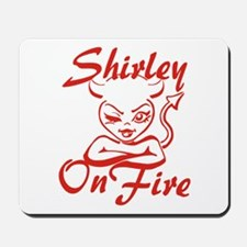 Shirley On Fire Mousepad