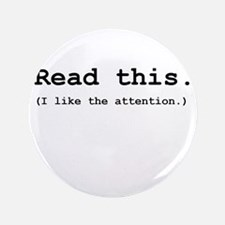 "Read this 3.5"" Button"