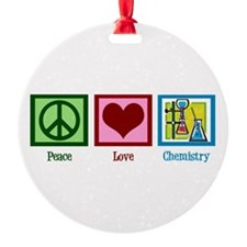 Peace Love Chemistry Ornament