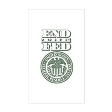 End The Fed Decal