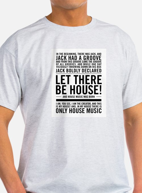 "House music ""In the beginning there was ja T-Shirt"