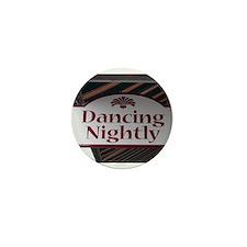 Dancing Nightly™ Mini Button