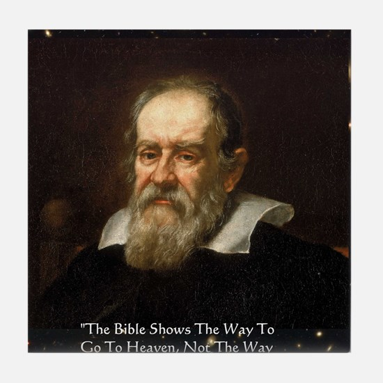 Galileo The Bible Shows Quote Gifts Tile Coaster