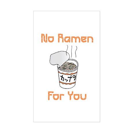 No Ramen For You Rectangle Sticker