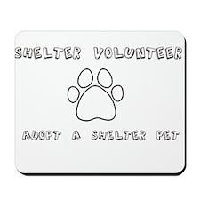 Animal Shelter Volunteer Mousepad