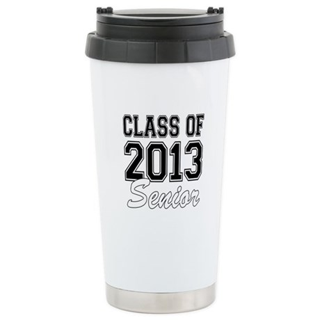 Class of 2013 Senior Stainless Steel Travel Mug