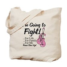 Going to Fight Breast Cancer Tote Bag