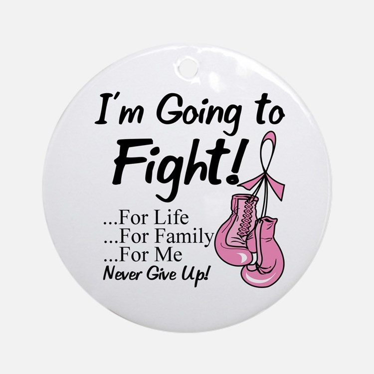 Going to Fight Breast Cancer Ornament (Round)