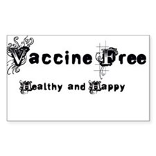 Vaccine Free, Healthy and Happy! Decal