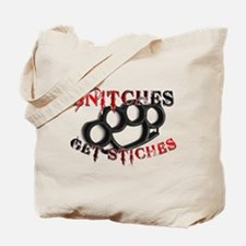 Snitches Get Stiches Tote Bag