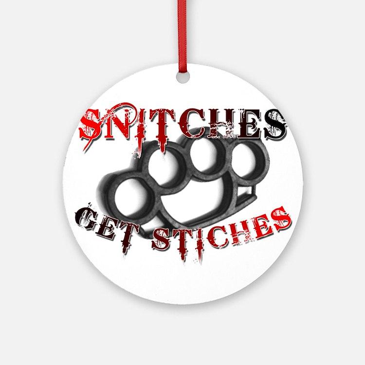 Snitches Get Stiches Ornament (Round)