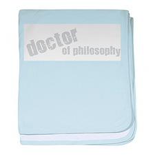 Doctor of Philosophy baby blanket