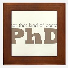 Not That Kind Of Doctor Framed Tile