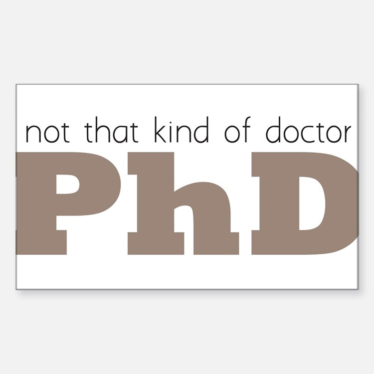 Not That Kind Of Doctor Decal