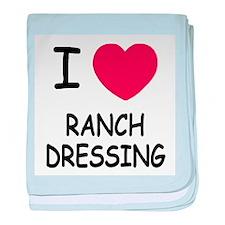 I heart ranch dressing baby blanket