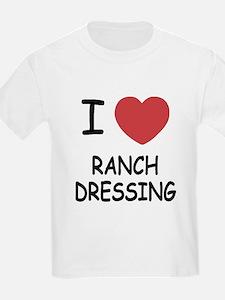 I heart ranch dressing T-Shirt