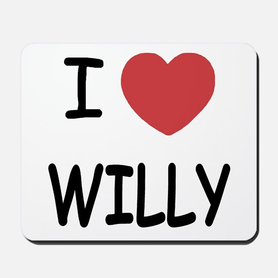 I heart WILLY Mousepad