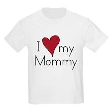 I Love my Mommy Kids T-Shirt