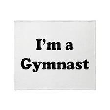 Im a Gymnast Throw Blanket