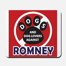 Dogs hate Romney! Mousepad