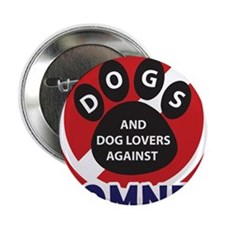 "Dogs hate Romney! 2.25"" Button"