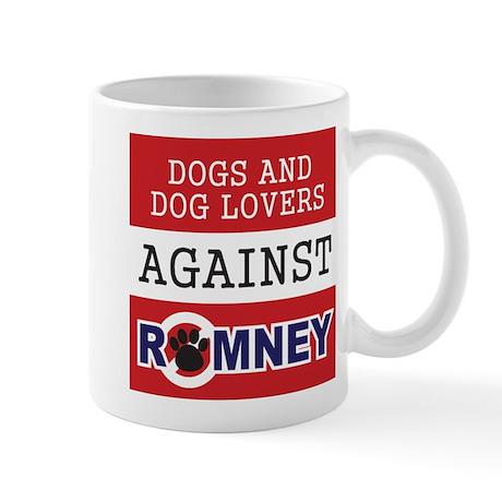 Dog Lovers Unite Against Romney! Mug