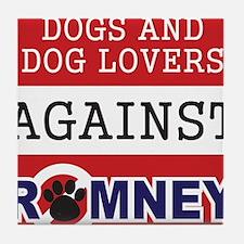 Dog Lovers Unite Against Romney! Tile Coaster
