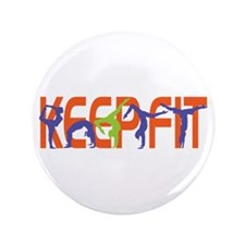 """Keep Fit 3.5"""" Button"""