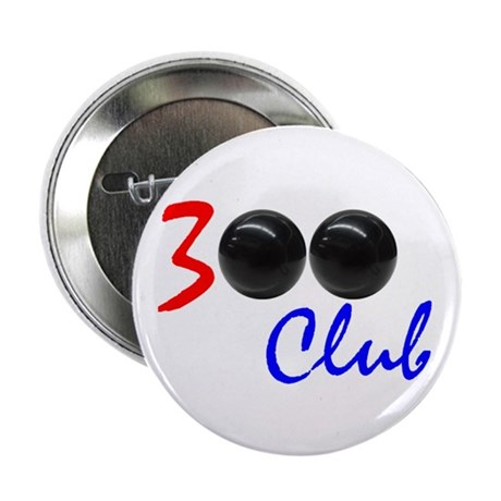 "Exclusive: 300 Bowler Club! 2.25"" Button"