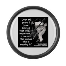 Laurent Dress Quote 2 Large Wall Clock