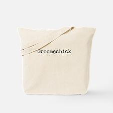 Groomschick Tote Bag