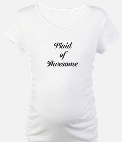 Maid of Awesome Shirt