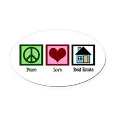 Peace Love Real Estate Oval Car Magnet