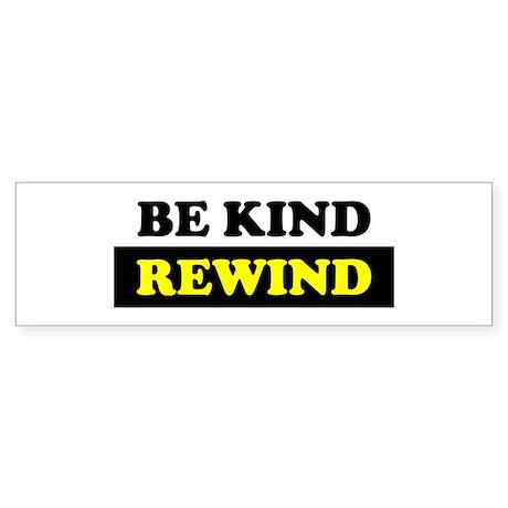 Be Kind Rewind Sticker (Bumper)