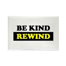 Be Kind Rewind Rectangle Magnet