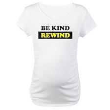Be Kind Rewind Shirt