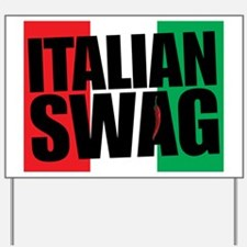 Italian Swag Yard Sign