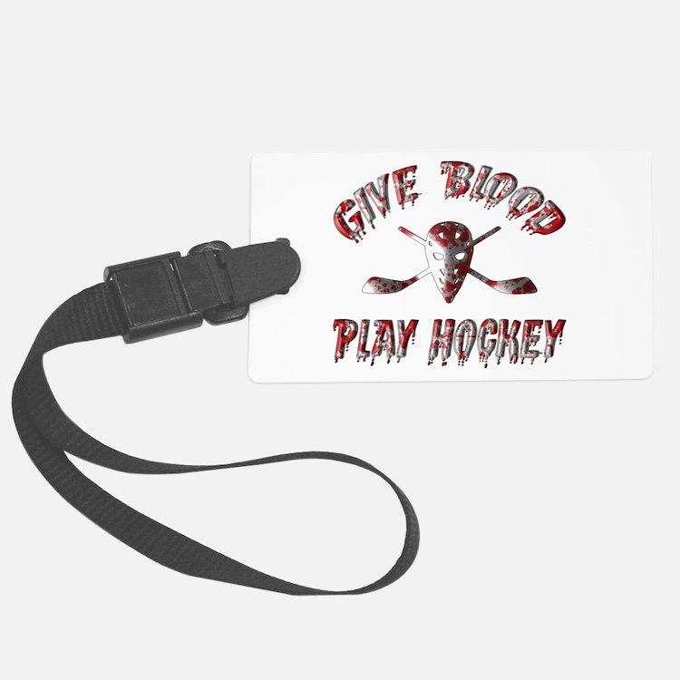 Give Blood Play Hockey Luggage Tag