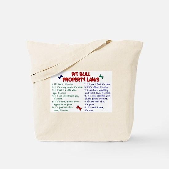 Pit Bull Property Laws Tote Bag