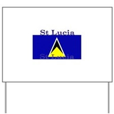 StLucia.jpg Yard Sign