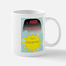 Mood swings Mug